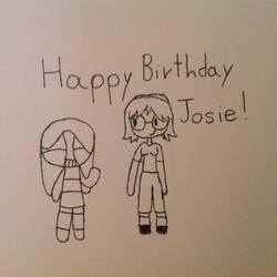 Happy Birthday, Josie! (KIND OF OLD) by LizBAP64