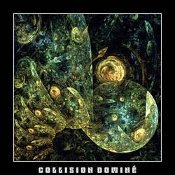 Collision Domine by carlx
