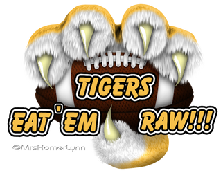 Tigers Eat'em Raw by MrsHomer