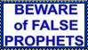 Beware of False Prophets Stamp by dA--bogeyman