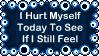I Hurt Myself Today Stamp by dA--bogeyman