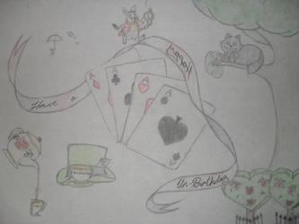 Have a Happy Un-Birthday 2 by BlackRose513