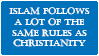 Islam is More like Christianity than you think by First-to-Go