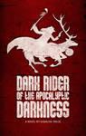 Dark Rider Cover Art by gavacho13