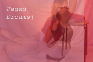 Faded Dreams by AbigailLewis