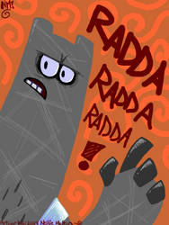 RADDA RADDA RADDA by spookydoom