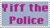 Yiff The Police by SumacTree