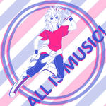 ALL IS MUSIC! by Aoiameku