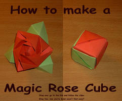 How-to make a magic rose cube by Adkit
