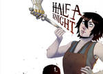 Half a Knight #1 - cover test by jogeart