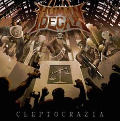 Human Decay - Cleptocrazia by Rck015