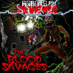 Robots' Revenge vs The Blood Savages by DrSpilkus