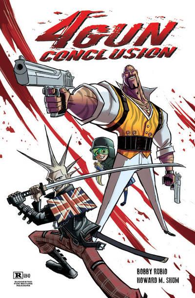 4 GUN CONCLUSION cover for SDCC by BobbyRubio
