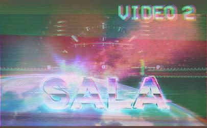 VIDEO 2 by SALABADARTS