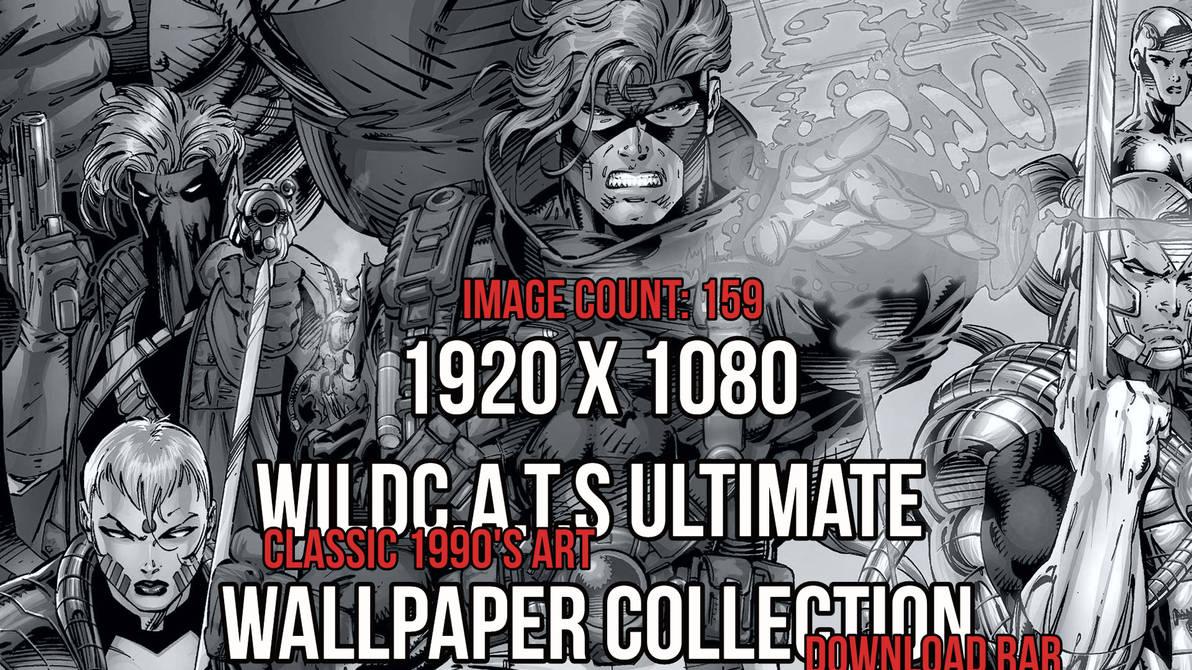 Jim Lee Wildcats Ultimate Wallpaper Collection by JMarvelhero