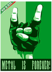 Metal Is Forever by FearOfTheBlackWolf