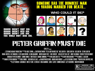 Peter Griffin Must Die by FearOfTheBlackWolf