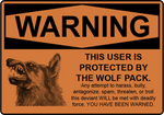 ''Protected by the Wolf Pack'' Sign by FearOfTheBlackWolf