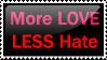More LOVE LESS Hate by yotaka