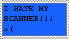 I hate my scanner by stamps-club