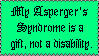 DONT FAV-Asperger's Is A Gift by stamps-club