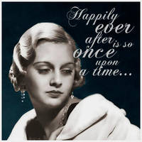 Happily ever after is so once upon a time by creatreedesign