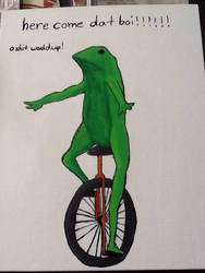 OH SHIT WADDUP...it's dat boi by AJACHINA