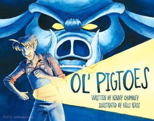 Ol' Pigtoes Cover by KelliRoos