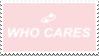 who cares stamp by Nine-Inch-Kales