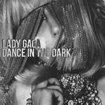 Lady Gaga- Dance In The Dark (Alternative Cover) by AlternativeCovers