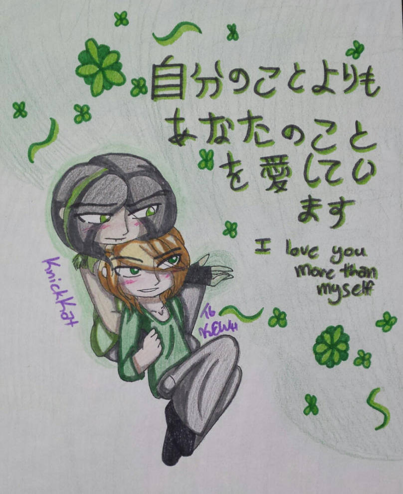 Greenstorm I Love You More Than Myself By Knickkat On Deviantart