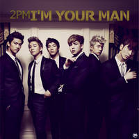 2PM - I'm Your Man by strdusts