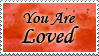 You Are Loved Stamp by GreenEyezz