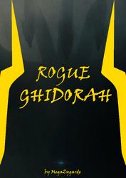 ROGUE GHIDORAH POSTER by MegaZygarde