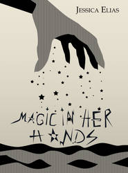Magic in her hands (book cover art) by AngelLeila