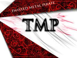 TMP by Tw1stedMetalPirate