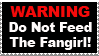 Do Not Feed The Fangirl Stamp by LadyLiyan