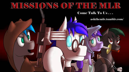 Missions Of The MLR Tumblr by Rulsis