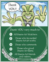 Thanks to all kind person out there! by ihsans-Art