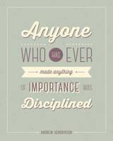 Discipline Quote Poster by SaraChristensen