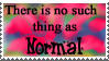 No such thing as Normal stamp by lonehowler