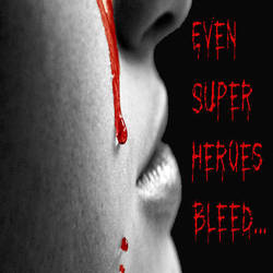 Even Superheroes Bleed... 5 by ganchroi