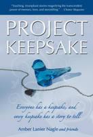 Project Keepsake by Amber Lanier-Nagel by CJLoiacono