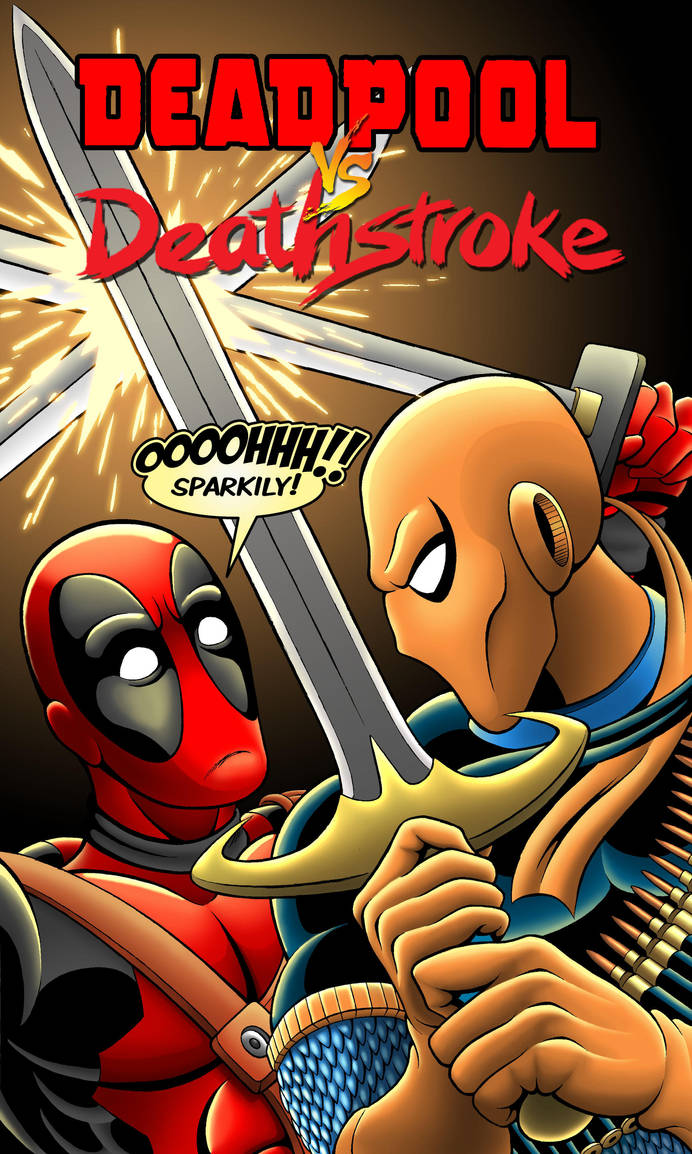Deadpool vs. Deathstroke Cover by Mystic-Forces
