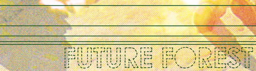 Future Forest Banner by Joebot-Recreation