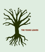 THE YOUNG LEAVES TREE by Joebot-Recreation