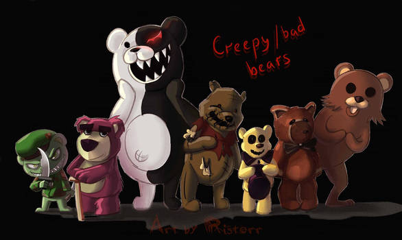 Creepy/Bad Bears by Ristorr