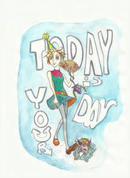 Today is Your Day 3 by TroublsM