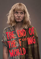END OF THE F***ING WORLD - ALYSSA by RUIZBURGOS