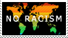 SAY NO TO RACISM by Numizmat
